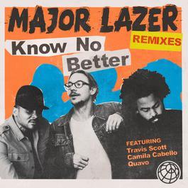 อัลบั้ม Know No Better (feat. Travis Scott, Camila Cabello & Quavo) [Remixes]
