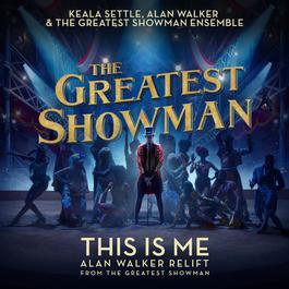 """ฟังเพลงอัลบั้ม This Is Me (Alan Walker Relift) [From """"The Greatest Showman""""]"""