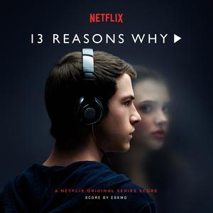ฟังเพลงใหม่อัลบั้ม 13 Reasons Why