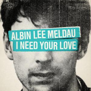 ฟังเพลงใหม่อัลบั้ม I Need Your Love