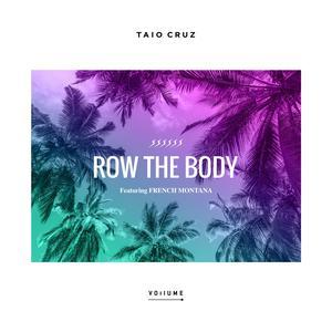 ฟังเพลงใหม่อัลบั้ม Row The Body (feat. French Montana)