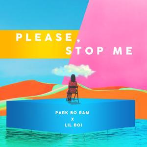 ฟังเพลงใหม่อัลบั้ม Please, Stop Me
