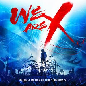 ฟังเพลงใหม่อัลบั้ม We Are X Soundtrack