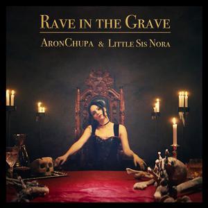 ฟังเพลงใหม่อัลบั้ม Rave in the Grave