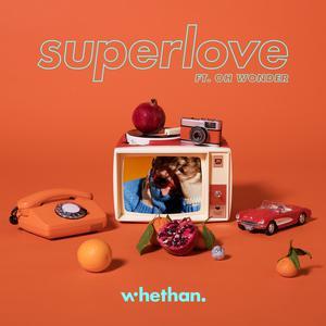 ฟังเพลงใหม่อัลบั้ม Superlove (feat. Oh Wonder)