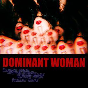 ฟังเพลงใหม่อัลบั้ม Dominant Woman