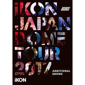 ฟังเพลงใหม่อัลบั้ม iKON JAPAN DOME TOUR 2017 ADDITIONAL SHOWS