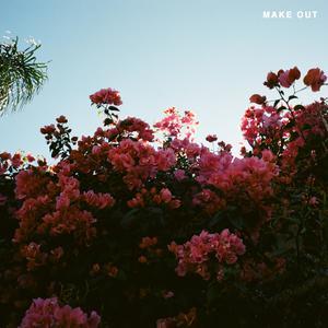 ฟังเพลงใหม่อัลบั้ม Make Out