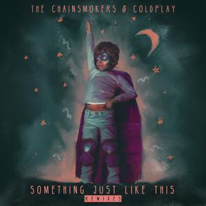 ฟังเพลงใหม่อัลบั้ม Something Just Like This (Remix Pack)