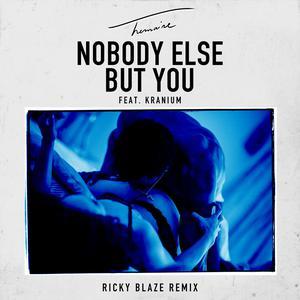ฟังเพลงใหม่อัลบั้ม Nobody Else But You (feat. Kranium) [Ricky Blaze Remix]