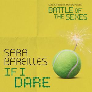 ฟังเพลงใหม่อัลบั้ม If I Dare (from Battle of the Sexes)