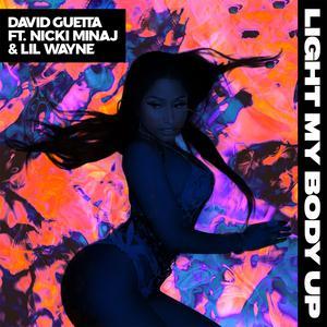 ฟังเพลงใหม่อัลบั้ม Light My Body Up (feat. Nicki Minaj & Lil Wayne)