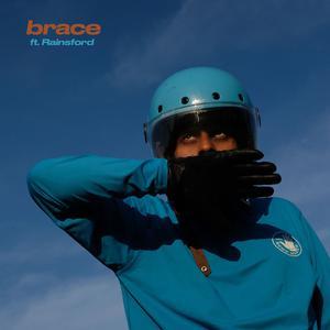 ฟังเพลงใหม่อัลบั้ม Brace (feat. Rainsford)