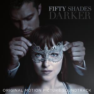 ฟังเพลงใหม่อัลบั้ม Fifty Shades Darker (Original Motion Picture Soundtrack)