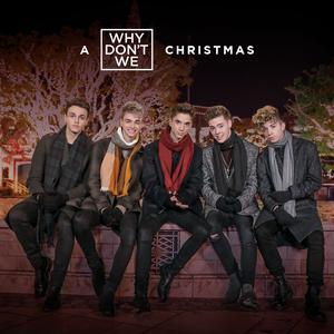 ฟังเพลงใหม่อัลบั้ม A Why Don't We Christmas