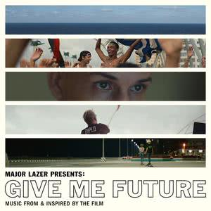 ฟังเพลงใหม่อัลบั้ม Major Lazer Presents: Give Me Future (Music From & Inspired by the Film)