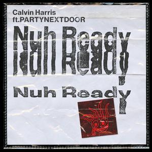 ฟังเพลงใหม่อัลบั้ม Nuh Ready Nuh Ready