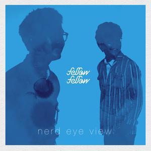 ฟังเพลงใหม่อัลบั้ม Nerd Eye View