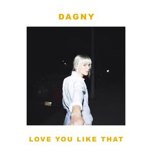 ฟังเพลงใหม่อัลบั้ม Love You Like That