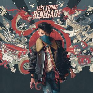 ฟังเพลงใหม่อัลบั้ม Last Young Renegade