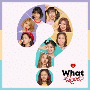 ฟังเพลงใหม่อัลบั้ม What is Love?