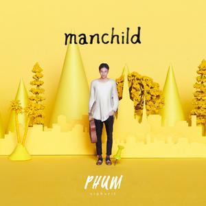 ฟังเพลงใหม่อัลบั้ม Manchild