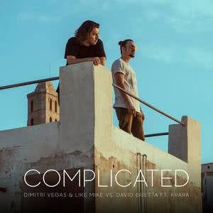 Complicated (feat. Kiiara) (Dimitri Vegas & Like Mike vs. David Guetta)
