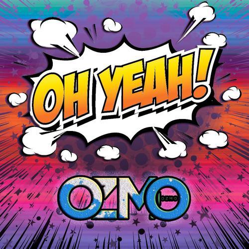 ฟังเพลงใหม่อัลบั้ม Oh Yeah - Single