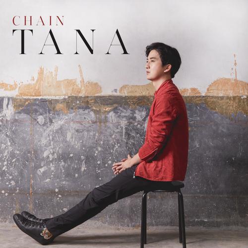 ฟังเพลงใหม่อัลบั้ม CHAIN TANA - Single