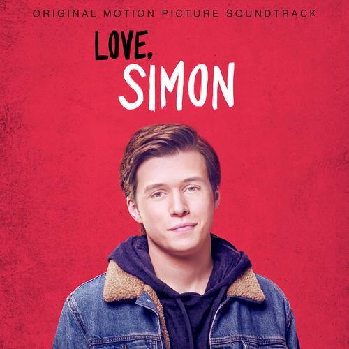 ฟังเพลงใหม่อัลบั้ม Love, Simon (Original Motion Picture Soundtrack)
