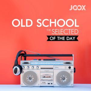 ฟังเพลงต่อเนื่อง Old School: The Selected of The day