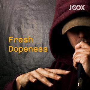 ฟังเพลงต่อเนื่อง Fresh Dopeness