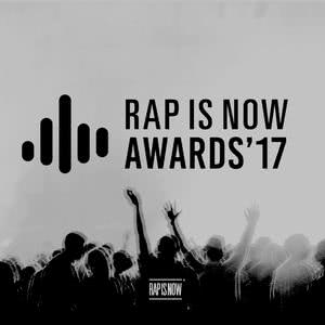 Rap is Now Awards 2017