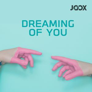 ฟังเพลงต่อเนื่อง Dreaming of You
