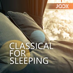 ฟังเพลงต่อเนื่อง Classical For Sleeping