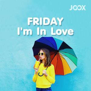 ฟังเพลงต่อเนื่อง Friday, I'm In Love