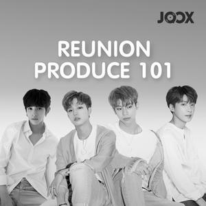 ฟังเพลงต่อเนื่อง Reunion Produce 101