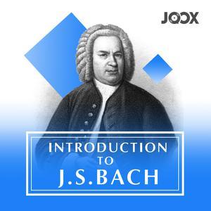 ฟังเพลงต่อเนื่อง Introduction To J.S. Bach
