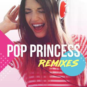 Pop Princess Remixes