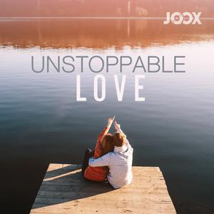 ฟังเพลงต่อเนื่อง Unstoppable Love