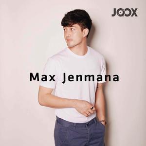 แม็กซ์ เจนมานะ