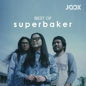 ฟังเพลงต่อเนื่อง Best of Superbaker