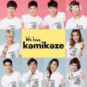 We love kamikaze