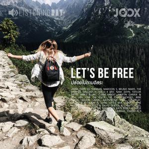ฟังเพลงต่อเนื่อง Let's Be Free
