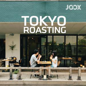 ฟังเพลงต่อเนื่อง Tokyo Roasting