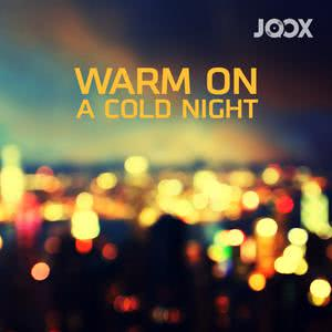 Warm On A Cold Night