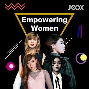 ฟังเพลงต่อเนื่อง Empowering Women