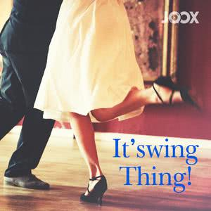 It's a Swing Thing!