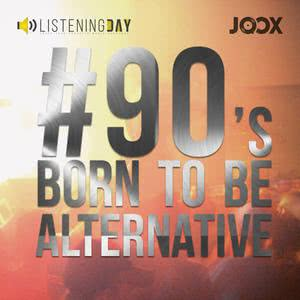 #90's Born to be Alternative