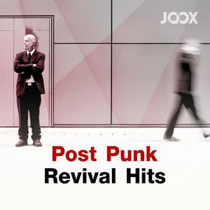 ฟังเพลงต่อเนื่อง Post Punk Revival Hits